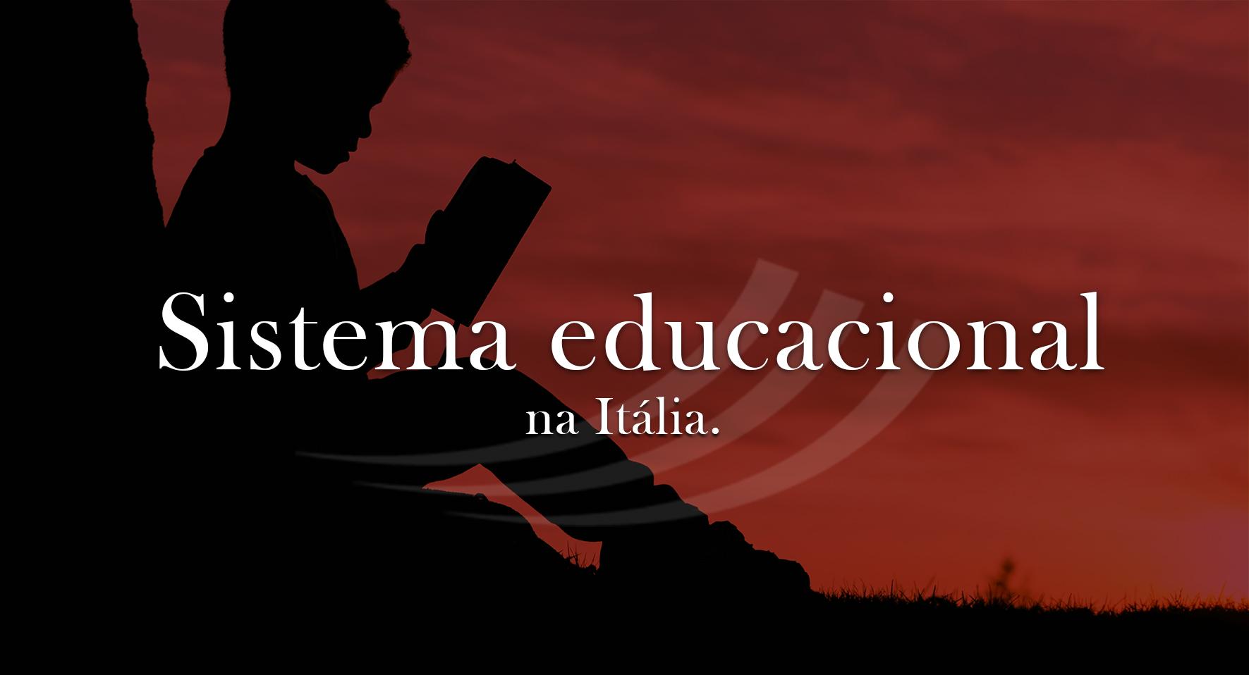 Sistema Educacional na Itália: o que devo saber para meu filho se adaptar